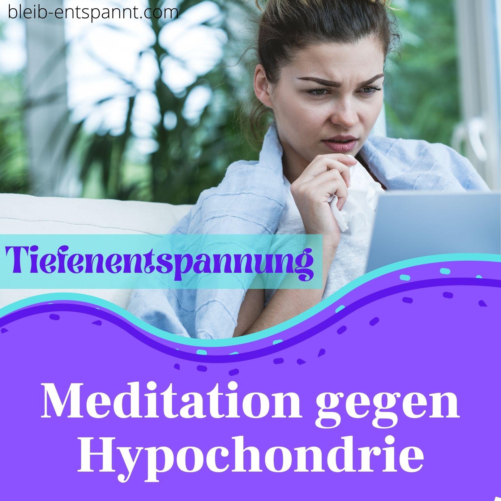 Meditation gegen Angst vor Krankheiten